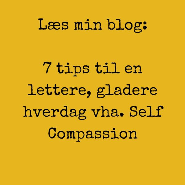 Tips til Self Compassion